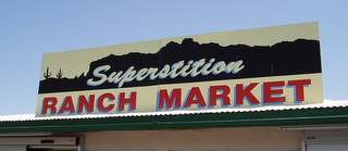 Superstition Ranch Market sign